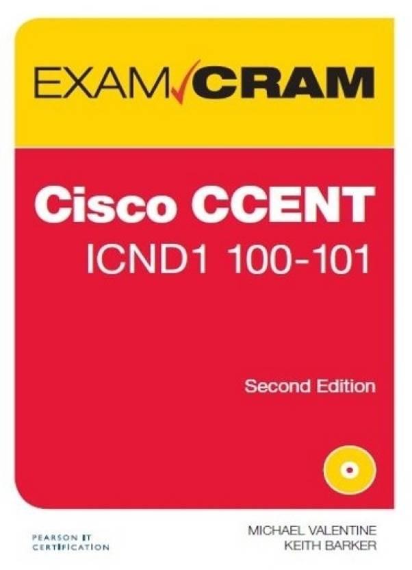 Books Certification Cisco Exam Cram Cisco Ccent Icnd1 100