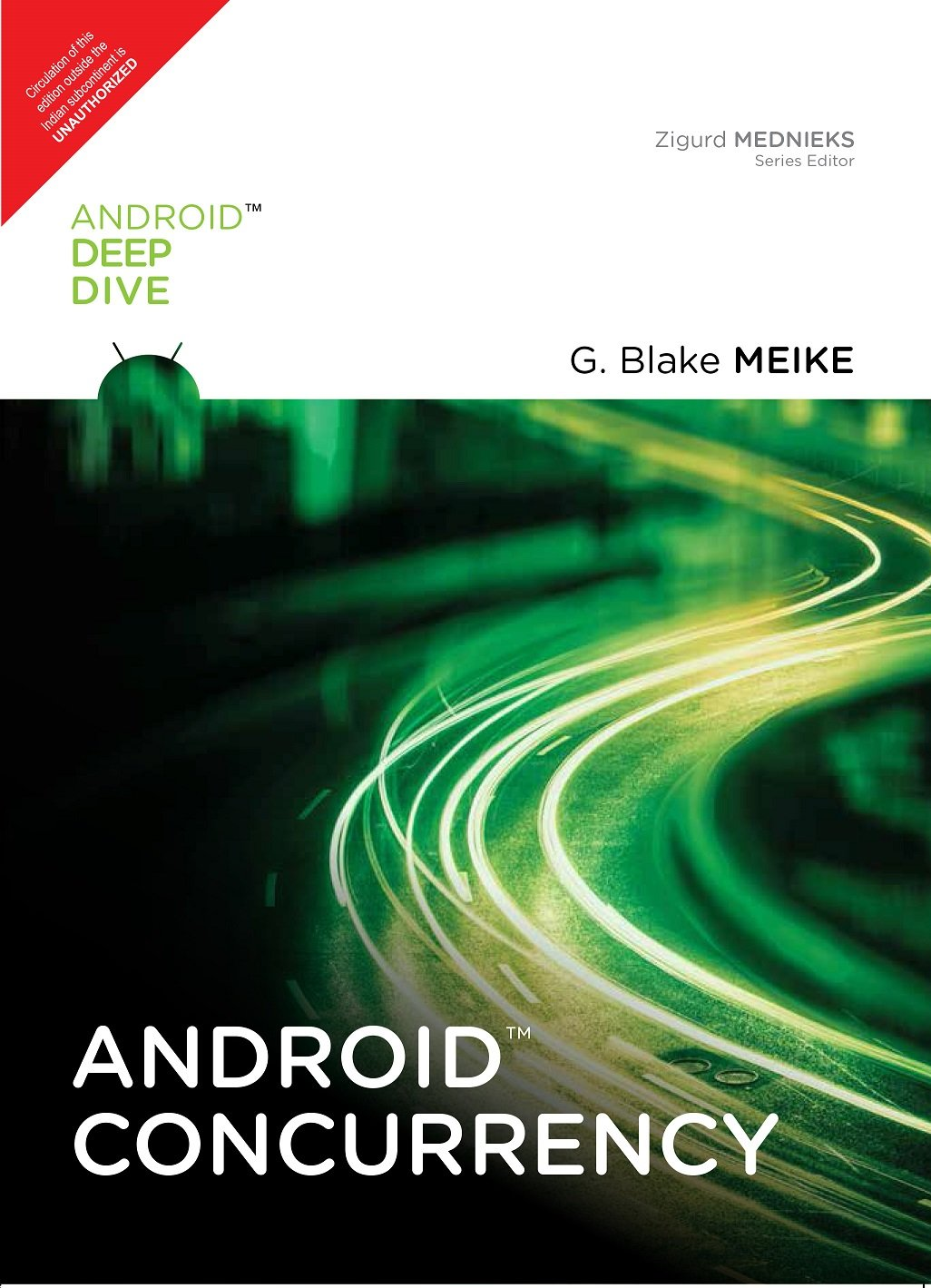 Android Concurrency By G Blake Meike