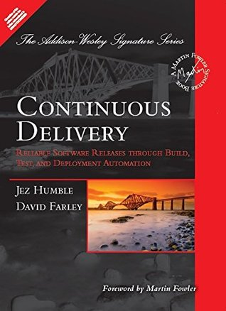 Continuous Delivery Reliable Software Releases Through Build Test