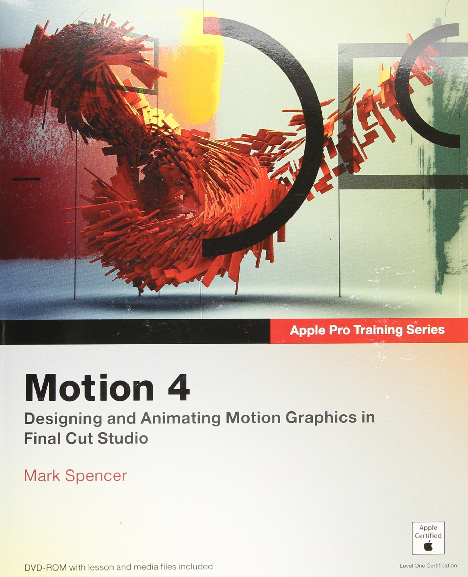 Apple Pro Training Series Motion 4 By Mark Spencer